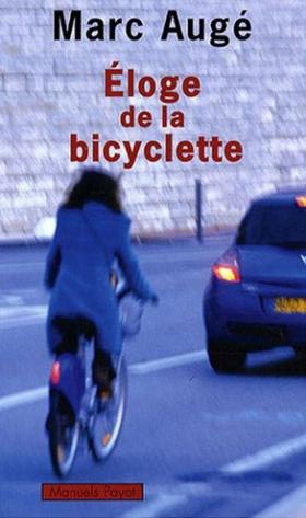 Marc Augé : Éloge de la bicyclette