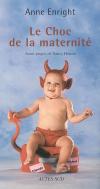Avoir un enfant : l'art d'être mère (première partie)