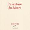Christine Jordis : L'aventure du désert