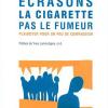 Vient de paraître > Jean-Jacques Bourque : Écrasons la cigarette, pas le fumeur