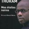 Vient de paraître > Lilian Thuram : Mes étoiles noires