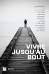 Mario Proulx : Vivre jusqu'au bout