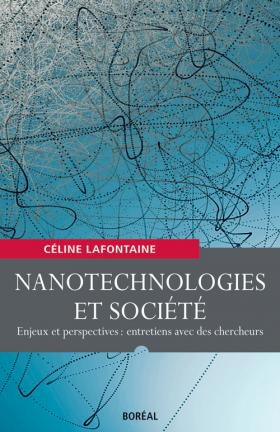 Vient de paraître > Céline Lafontaine : Nanotechnologies et société