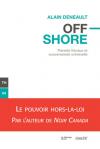 Vient de paraître > Alain Deneault : Offshore