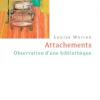 Vient de paraître > Louise Warren : Attachements