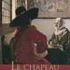 Vient de paraître >Timothy Brook : Le chapeau de Vermeer