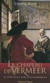 Timothy Brook : Le chapeau de Vermeer