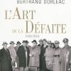 Vient de paraître >Laurence Bertrand : L'art de la défaite
