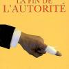 Alain Renaut : La Fin de l'autorité