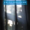 Vient de paraître > Gil Courtemanche : Je ne veux pas mourir seul