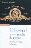 Vient de paraître >Nolwenn Mingant : Hollywood à la conquête du monde