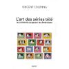 Vient de paraître > Vincent Colonna : L'art des séries télé