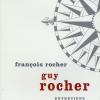 Causerie > Guy Rocher et François Rocher