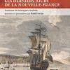 Vient de paraître > Réal Fortin : 1760, les derniers jours de la Nouvelle-France