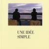 Vient de paraître > Yvon Simard : Une idée simple