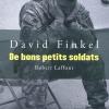 Vient de paraître >David Finkel : De bons petits soldats