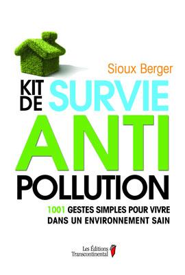 Vient de paraître > Sioux Berger : Kit de survie antipollution