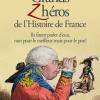Vient de paraître > Clémentine Portier-Kaltenbach : Les Grands zhéros de l'histoire de France
