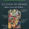 Hervé Mathoux et Pascal Boniface : La Coupe du monde dans tous ses états