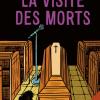 Vient de paraître > Philippe Girard : La visite des morts