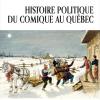 Vient de paraître > Robert Aird : Histoire politique du comique au Québec