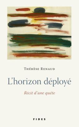 Vient de paraître > Thérèse Renaud : L'horizon déployé