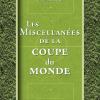 Vient de paraître > Olivier Lefèvre : Les miscellanées de la Coupe du monde
