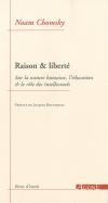 Vient de paraître > Noam Chomsky : Raison et liberté