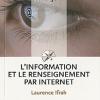 Vient de paraître > Laurence Ifrah : L'information et le renseignement par Internet