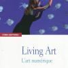 Vient de paraître > Florent Aziosmanoff : Living Art