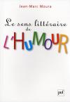 Vient de paraître > Jean-Marc Moura : Le sens littéraire de l'humour