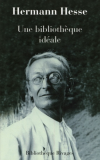 Vient de paraître > Hermann Hesse : Une bibliothèque idéale