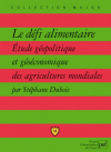 Vient de paraître > Stéphane Dubois : Le défi alimentaire