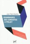 Vient de paraître > Jean-Pierre Boutinet : Grammaires des conduites à projet
