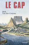 Vient de paraître > Dirk Van der Cruysse : Le Cap