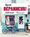 Vient de paraitre > Judith Lussier et Dominique Lafond : Sacré dépanneur!