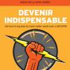 Seth Godin : Devenir indispensable