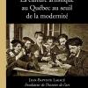 Vient de paraître > Olga Hazan : La Culture artistique au Québec au seuil de la modernité