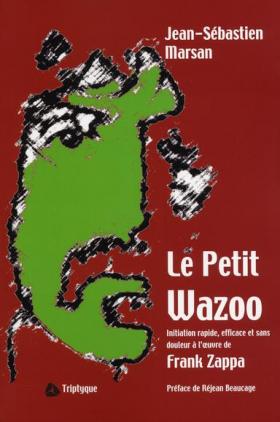 Vient de paraître > Jean-Sébastien Marsan : Le Petit Wazoo