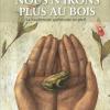Vient de paraître > Michel Leboeuf : Nous n'irons plus au bois