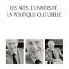 Vient de paraître >Noël Vallerand : Les arts, l'université, la politique culturelle