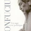 Vient de paraître > Annping Chin : Confucius