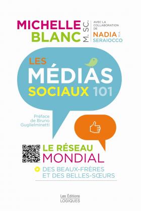 Vient de paraître >Michelle Blanc : Les médias sociaux 101