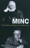 Vient de paraître > Alain Minc : Une histoire politique des intellectuels