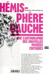 Vient de paraître >Razmig Keucheyan : Hémisphère gauche