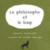 Vient de paraître >Mark Rowlands : Le philosophe et le loup
