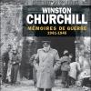 Vient de paraître >Winston Churchill : Mémoires de guerre, 1941-1945