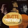 Vient de paraître > Gilles Mathieu et Sylvain Rivière : La Butte à Mathieu