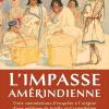Vient de paraître >Denis Vaugeois et Michel Lavoie : L'impasse amérindienne