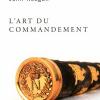 Vient de paraître > John Keegan : L'art du commandement